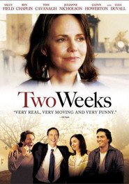 Two Weeks - movie with Thomas Cavanagh.