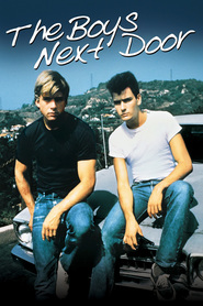 The Boys Next Door - movie with Charlie Sheen.