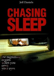 Chasing Sleep - movie with Gil Bellows.