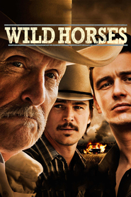 Wild Horses - movie with James Franco.