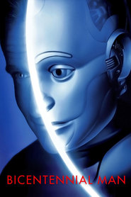 Bicentennial Man - movie with Robin Williams.