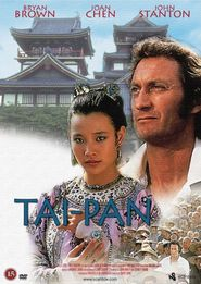 Tai-Pan - movie with Joan Chen.
