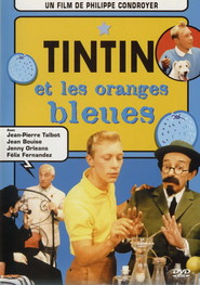 Tintin et les oranges bleues is the best movie in Jean Bouise filmography.