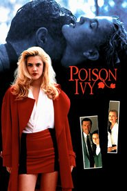 Poison Ivy - movie with Leonardo DiCaprio.