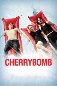 Film Cherrybomb.