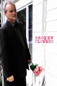 Broken Flowers - movie with Bill Murray.