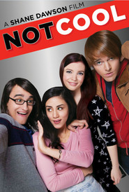 Not Cool is the best movie in Cherami Leigh filmography.