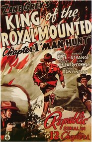King of the Royal Mounted - movie with Herbert Rawlinson.