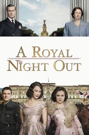 A Royal Night Out is the best movie in Sarah Gadon filmography.