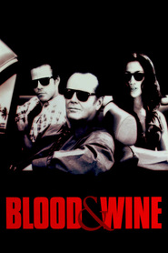 Blood and Wine is the best movie in Stephen Dorff filmography.