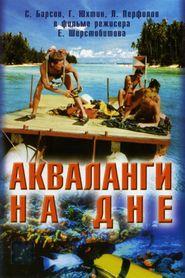Akvalangi na dne is the best movie in Dmitri Kapka filmography.