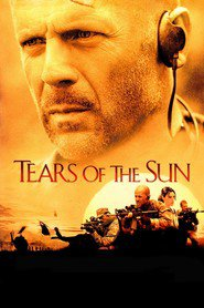 Tears of the Sun - movie with Bruce Willis.