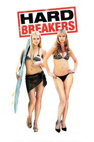 Hard Breakers is the best movie in Cameron Richardson filmography.