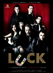 Luck is the best movie in Sanjay Dutt filmography.