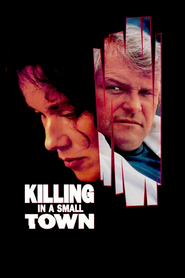 A Killing in a Small Town - movie with Barbara Hershey.