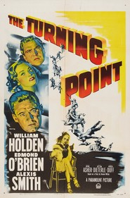 The Turning Point - movie with Alexis Smith.