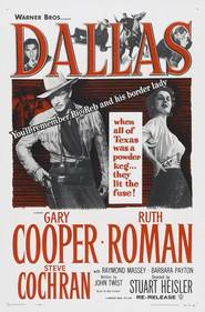 Dallas is the best movie in Ruth Roman filmography.