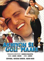 Akhiyon Se Goli Maare - movie with Shakti Kapoor.