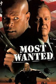 Most Wanted - movie with Jon Voight.