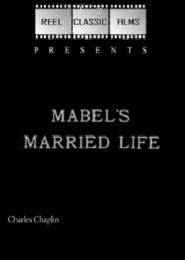 Mabel's Married Life is the best movie in Charles Murray filmography.
