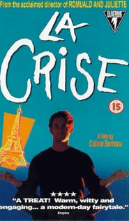 La crise is the best movie in Vincent Lindon filmography.