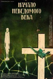 Nachalo nevedomogo veka is the best movie in Lyudmila Polyakova filmography.