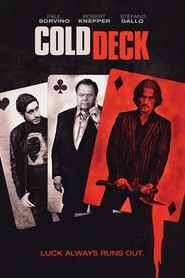 Cold Deck - movie with Paul Sorvino.