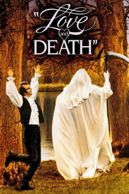Love and Death - movie with Woody Allen.