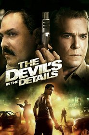 The Devil's in the Details - movie with Ray Liotta.