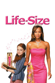 Life-Size - movie with Lindsay Lohan.