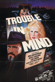 Trouble in Mind - movie with Keith Carradine.