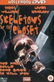 Skeletons in the Closet is the best movie in Jonathan Jackson filmography.
