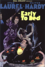Early to Bed - movie with Stan Laurel.