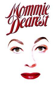 Mommie Dearest is the best movie in Faye Dunaway filmography.