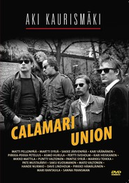 Calamari Union is the best movie in Aki Kaurismaki filmography.