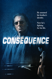 Consequence is the best movie in Rick Schroder filmography.