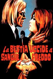 La bestia uccide a sangue freddo is the best movie in Klaus Kinski filmography.