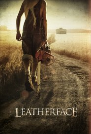 Leatherface - movie with Stephen Dorff.