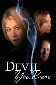 The Devil You Know is the best movie in Rosamund Pike filmography.