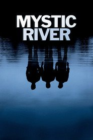 Mystic River - movie with Laurence Fishburne.