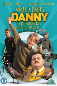 Roald Dahl's Danny the Champion of the World - movie with Jeremy Irons.