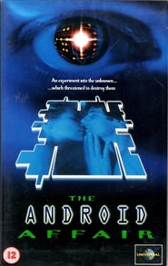 The Android Affair is the best movie in Peter Outerbridge filmography.