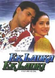Ek Ladka Ek Ladki is the best movie in Neelam filmography.