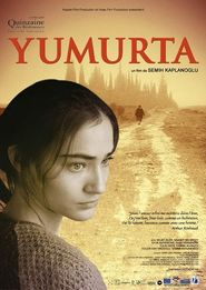 Yumurta is the best movie in Ufuk Bayraktar filmography.