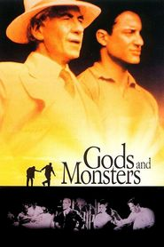 Gods and Monsters - movie with Ian McKellen.