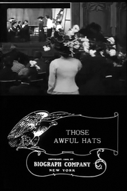 Those Awful Hats is the best movie in Florence Lawrence filmography.