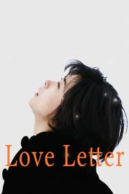 Love Letter is the best movie in Takashi Kashiwabara filmography.