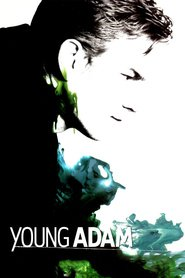 Young Adam is the best movie in Emily Mortimer filmography.