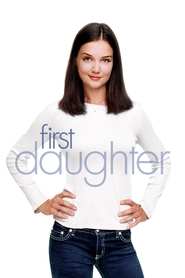 First Daughter - movie with Michael Keaton.