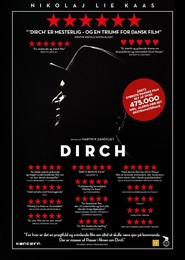 Dirch - movie with Nikolaj Lie Kaas.